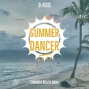 SUMMER DANCER~summer beach BGM~/G-axis sound music
