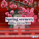 Spring scenery-japanese style BGM-/G-axis sound music