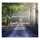 Four seasons (quatre saisons)-relaxation BGM-/G-axis sound music