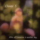 Clover 5/After all,Tomorrow is another day.