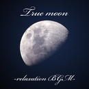 Ture moon-relaxation BGM-/G-axis sound music