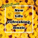 New Life refreshing music 2020/G-axis sound music