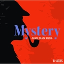 Mystery -Dance Track Music-/G-axis sound music
