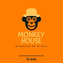 Monky House -Dance Track Music-/G-axis sound music