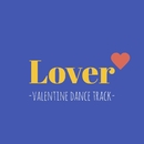 Lover-valentine dance track-/G-axis sound music