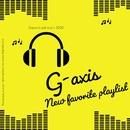G-axis New Favorite Playlist 2020((Dance Track Collection))/G-axis sound music