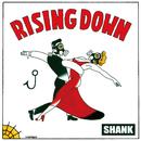 Rising Down/SHANK