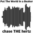ビーカーに世の中を入れて/chase THE hertz
