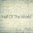 Half Of The World/ROUTE16MAN