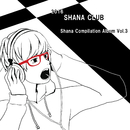 SHANA CLUB Compilation Album vol.3 [Disk 1]/Various Artist