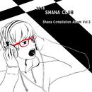 SHANA CLUB Compilation Album vol.3 [Disk 2]/Various Artist
