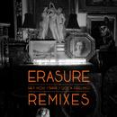 Hey Now (Think I Got A Feeling) (Remix EP)/Erasure