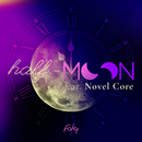 half-moon feat. Novel Core/FAKY