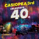 CELEBRATE 40th/CASIOPEA