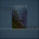 POOL/shshshsh