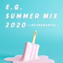 E.G. SUMMER MIX 2020(INSTRUMENTAL)/e-girls