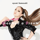 Dreamed a Dream/浜崎あゆみ