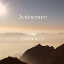 Film(2020 ver.)/kentoazumi
