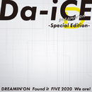 DREAMIN' ON -Special Edition-/Da-iCE