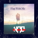 Flap With Me/Nao