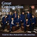 Great Conjunction 2020/東京スカパラダイスオーケストラ