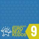 EUROBEAT KUDOS VOL. 9/VARIOUS ARTISTS