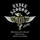 40 ~forty~ Original Album/EXILE ATSUSHI