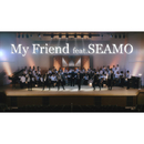 My Friend feat. SEAMO/Cool-X