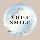 Your Smile/LISA