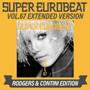 SUPER EUROBEAT VOL.67 EXTENDED VERSION RODGERS & CONTINI EDITION/V.A.