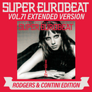 SUPER EUROBEAT VOL.71 EXTENDED VERSION RODGERS & CONTINI EDITION/V.A.