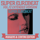 SUPER EUROBEAT VOL.72 EXTENDED VERSION RODGERS & CONTINI EDITION/V.A.