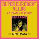 SUPER EUROBEAT VOL.88 EXTENDED VERSION DELTA EDITION/V.A.