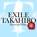 Heavenly White/EXILE TAKAHIRO