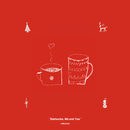 Starbucks, Me and You/平井 大