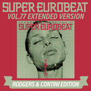 SUPER EUROBEAT VOL.77 EXTENDED VERSION RODGERS & CONTINI EDITION/V.A.