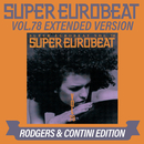 SUPER EUROBEAT VOL.78 EXTENDED VERSION RODGERS & CONTINI EDITION/V.A.