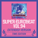 SUPER EUROBEAT VOL.94 EXTENDED VERSION TIME EDITION/V.A.