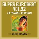 SUPER EUROBEAT VOL.92 EXTENDED VERSION DELTA EDITION/V.A.