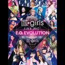 E-girls LIVE 2017 ~E.G.EVOLUTION~ at Saitama Super Arena 2017.7.16/e-girls