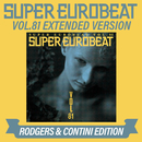 SUPER EUROBEAT VOL.81 EXTENDED VERSION RODGERS & CONTINI EDITION/V.A.