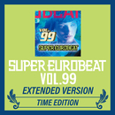 SUPER EUROBEAT VOL.99 EXTENDED VERSION TIME EDITION/V.A.