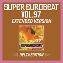 SUPER EUROBEAT VOL.97 EXTENDED VERSION DELTA EDITION/V.A.