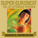 SUPER EUROBEAT VOL.92 EXTENDED VERSION RODGERS & CONTINI EDITION/V.A.