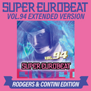 SUPER EUROBEAT VOL.94 EXTENDED VERSION RODGERS & CONTINI EDITION/V.A.