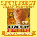 SUPER EUROBEAT VOL.95 EXTENDED VERSION RODGERS & CONTINI EDITION/V.A.