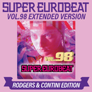 SUPER EUROBEAT VOL.98 EXTENDED VERSION RODGERS & CONTINI EDITION/V.A.