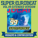 SUPER EUROBEAT VOL.99 EXTENDED VERSION RODGERS & CONTINI EDITION/V.A.