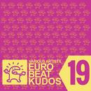 EUROBEAT KUDOS VOL. 19/VARIOUS ARTISTS