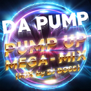 PUMP UP MEGA-MIX (MIX by DJ BOSS)/DA PUMP